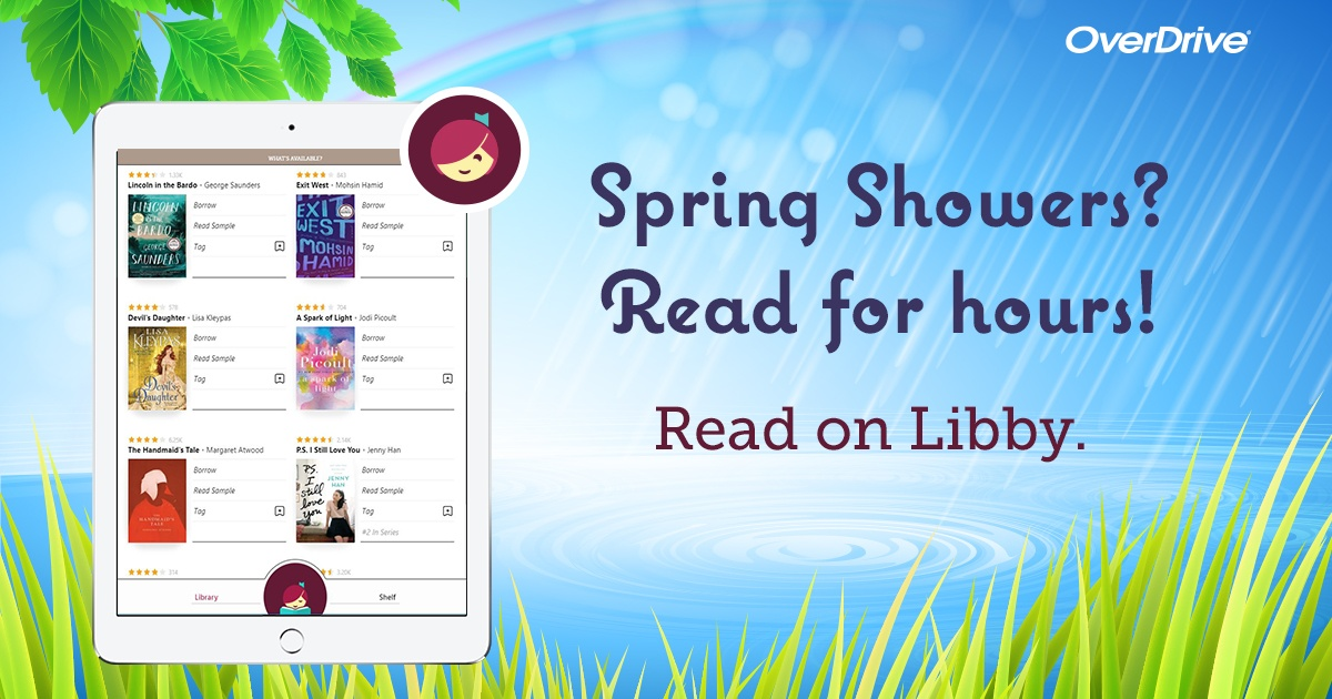 Spring showers? Read for hours. Get an ebook.